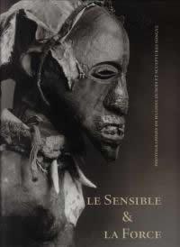 livre Le sensible et la force