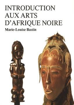 livre Introduction aux arts d'Afrique Noire