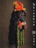 livre Shrunken Heads