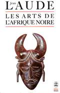 livre Les arts de l'Afrique Noire