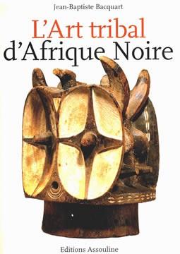livre L'art tribal d'Afrique Noire