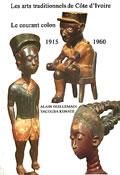 livre Les arts traditionnels de Côte d'Ivoire