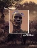 livre Les Guerriers du Nil Blanc
